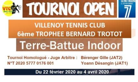 VILLENOY TENNIS CLUB – TOURNOI OPEN DU 22 FEVRIER AU 04 AVRIL