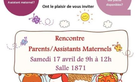Rencontre Parents/Assistants maternels