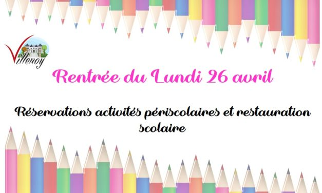 INFORMATION : RENTREE DU LUNDI 26 AVRIL